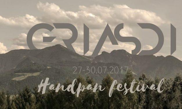 GRIASDI – Handpan, World Musik & Sound Healing Gathering & Festival- 2017 – Impressionen