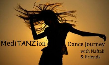 MediTANZion: Dance Journey mit Naf Tali • 19.5.17 (DT)