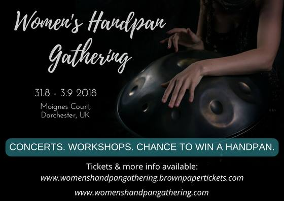 Women's Handpan Gathering 31.8.- 3.9.2018 (UK)