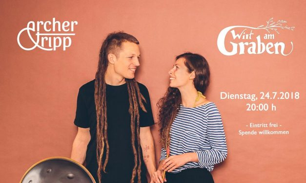 Archer&Tripp Garten Konzert 24.7.2018/ Linz (AT)