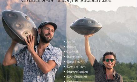 Handpanworkshop & Konzert – Christian Amin Varkonyi und Alexandre Lora – 21 + 22.6.19/ Wien (AT)
