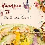 "Women's Handpan Gathering – ""The Sound of Sisters"" /17-20.4.2020 (DE)"